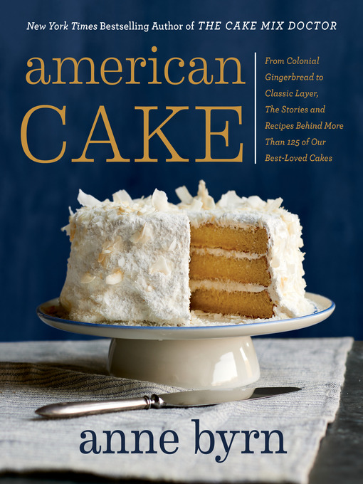 Title details for American Cake by Anne Byrn - Wait list